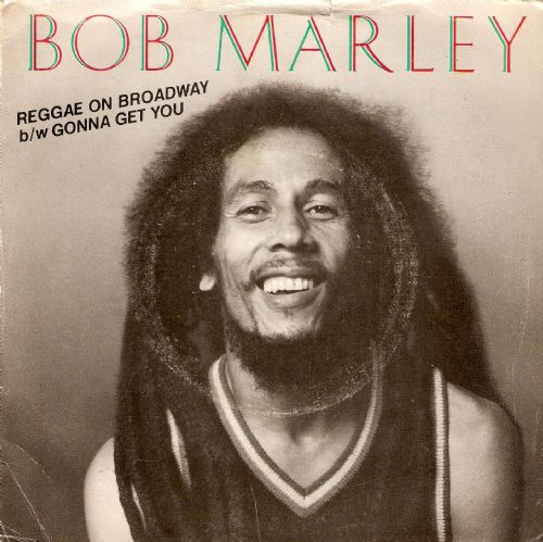 BOB MARLEY Reggae On Broadway Vinyl Record 7 Inch WEA 1981